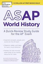 The Princeton Review ASAP World History (College Test Preparation)