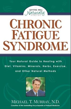 Chronic Fatigue Syndrome af N.D. Michael T. Murray