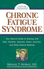 Chronic Fatigue Syndrome (Getting Well Naturally)