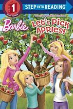 Let's Pick Apples! (Barbie Step Into Reading)