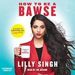 How to Be a Bawse af Lilly Singh