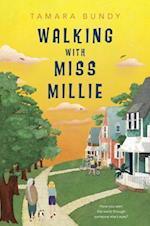 Walking With Miss Millie af Tamara Bundy