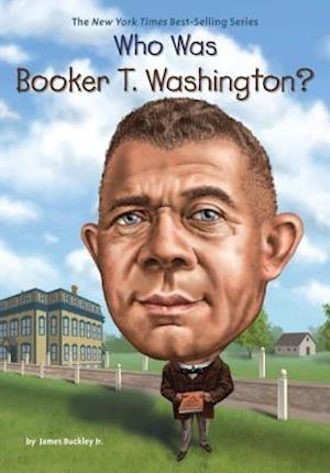 Bog, hardback Who Was Booker T. Washington? af James Buckley