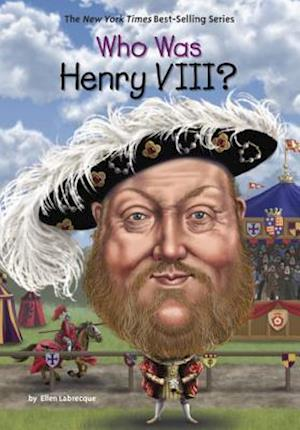 Bog, hardback Who Was Henry VIII? af Ellen Labrecque