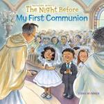 The Night Before My First Communion (The Night Before)