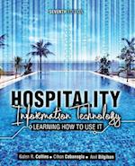 Hospitality Information Technology: Learning How to Use it af Cihan Cobanoglu, Galen R. Collins, Anil Bilgihan