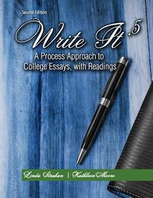 Write It .5: A Process Approach to College Essays with Readings