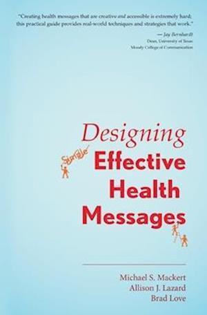 Bog, paperback Designing Effective Health Messages af Brad Love