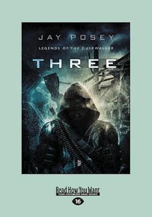 Three: Legends of The Duskwalker Book I (Large Print 16pt)