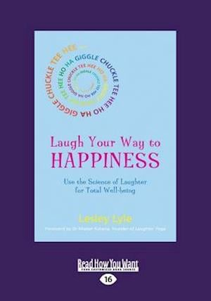 Bog, paperback Laugh Your Way to Happiness af Lesley Lyle