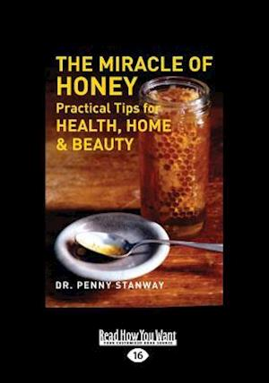 Bog, paperback The Miracle of Honey af Penny Stanway