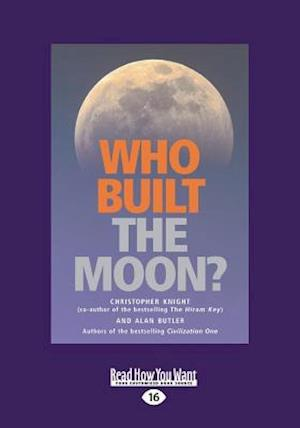Who Built the Moon? (Large Print 16pt)