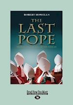 The Last Pope: Francis and The Fall of The Vatican (Large Print 16pt)