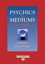 Psychics and Mediums in Canada (Large Print 16pt)