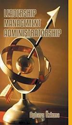 Leadership, Management, Administratorship