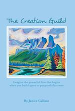 The Creation Guild: Imagine the powerful flow that begins when you build space to purposefully create