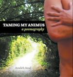 Taming My Animus