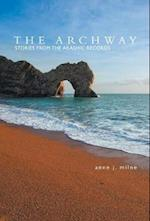 The Archway, Stories From The Akashic Records