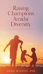 Raising Champions Amidst Diversity