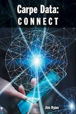 Carpe Data: CONNECT
