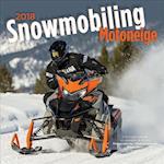 Snowmobiling Motoneige 2018 Calendar