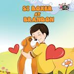 Si Boxer at Brandon (Tagalog Bedtime Collection)