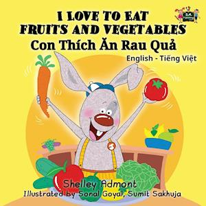 Bog, paperback I Love to Eat Fruits and Vegetables af Shelley Admont, S. a. Publishing