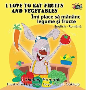 Bog, hardback I Love to Eat Fruits and Vegetables af Shelley Admont, S. a. Publishing