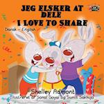Jeg Elsker at Dele- I Love to Share (Danish English Bilingual Collection)