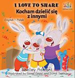 I Love to Share (Polish Book for Kids)