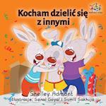 I Love to Share (Polish Children's Book)