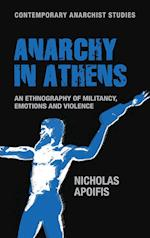 Anarchy in Athens (Contemporary Anarchist Studies)