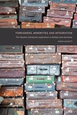 Foreigners, Minorities and Integration af Sarah Hackett