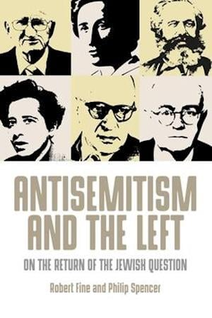 Bog, paperback The Antisemitism and the Left af Robert Fine
