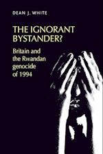 The ignorant bystander?