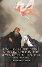 English Benedictine Nuns in Exile in the Seventeenth Century
