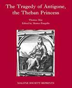 The Tragedy of Antigone, the Theban Princesse (Malone Society)