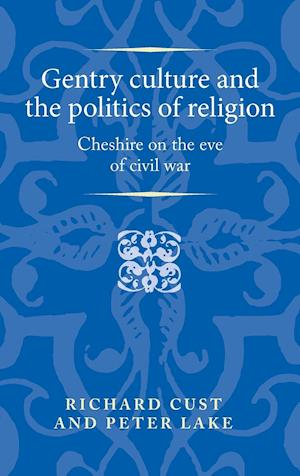 Gentry culture and the politics of religion