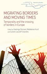 Migrating Borders and Moving Times (Rethinking Borders)