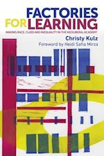 Factories for Learning (New Ethnographies)