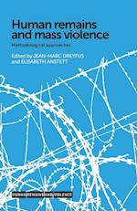 Human Remains and Mass Violence (Human Remains and Violence)