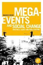 Mega-Events and Social Change (Globalizing Sport Studies)
