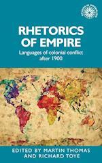Rhetorics of Empire (Studies in Imperialism)