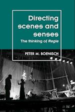 Directing Scenes and Senses (Theatre: Theory-Practice-Performance)