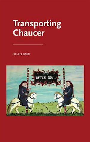 Bog, paperback Transporting Chaucer af Helen Barr