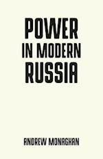Power in Modern Russia (Pocket Politics)