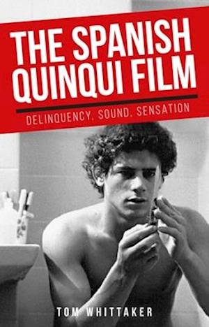 The Spanish quinqui film