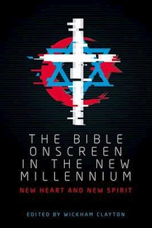 The Bible Onscreen in the New Millennium