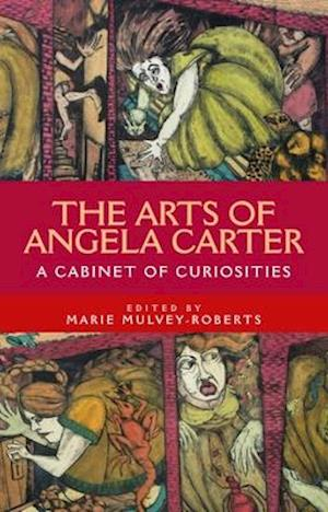 The Arts of Angela Carter