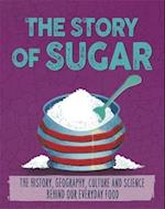 The Story of Food: Sugar (The Story of Food)